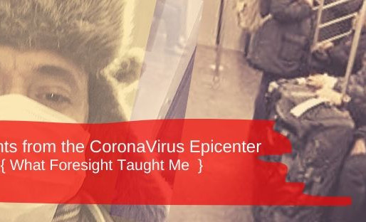Thoughts from the CoronaVirus Epicenter