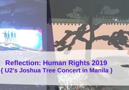 "Reflection:  ""Filipineza"" and U2's Joshua Tree 2019 Manila Concert"