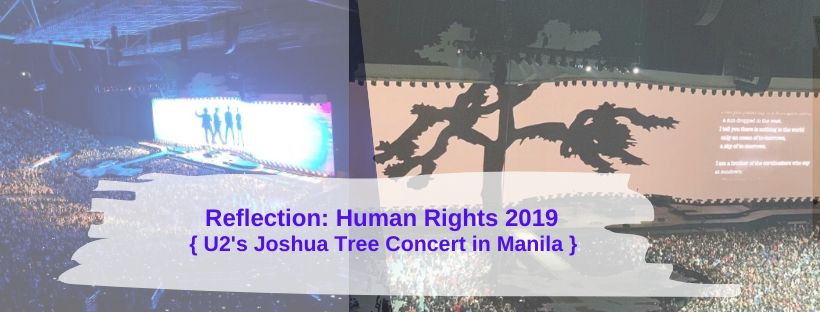 "Reflection:  ""Filipineza"" and U2's Joshua Tree 2019 Manila Concert"