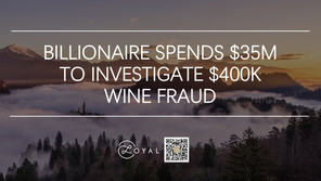 BILLIONAIRE SPENDS $35M TO INVESTIGATE $400K WINE FRAUD