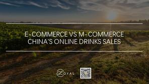 E-COMMERCE VS M-COMMERCE ON CHINA'S ONLINE DRINKS SALES