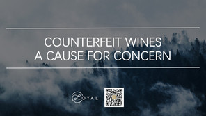 COUNTERFEIT WINES: A CAUSE FOR CONCERN / LOYALWINES OFFERS YOU AUTHENTICITY
