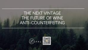 THE NEXT VINTAGE: THE FUTURE OF WINE ANTI-COUNTERFEITING