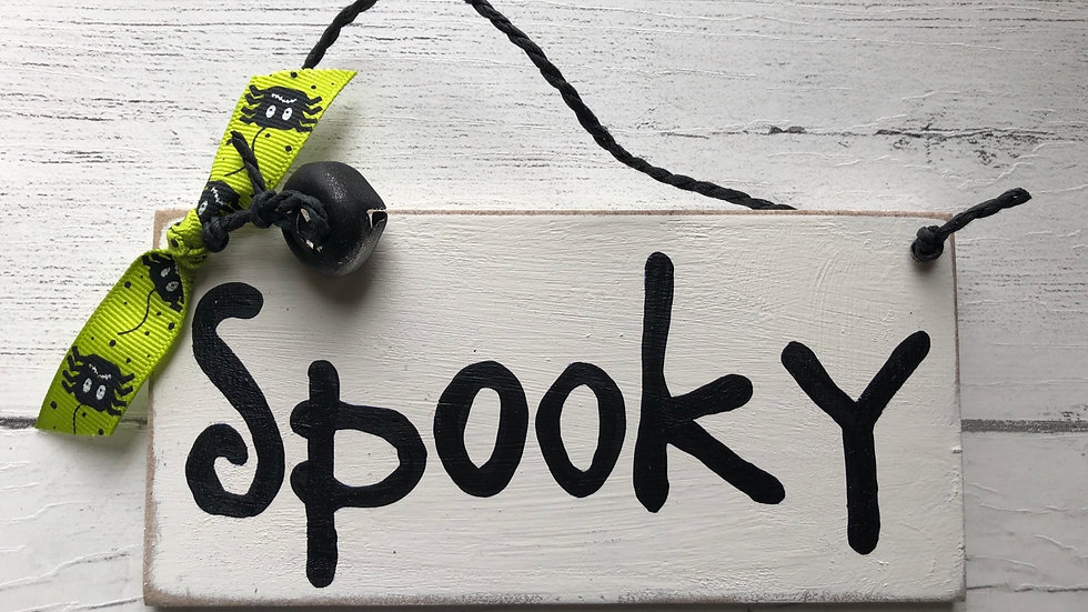 'Spooky' Hand Painted Sign