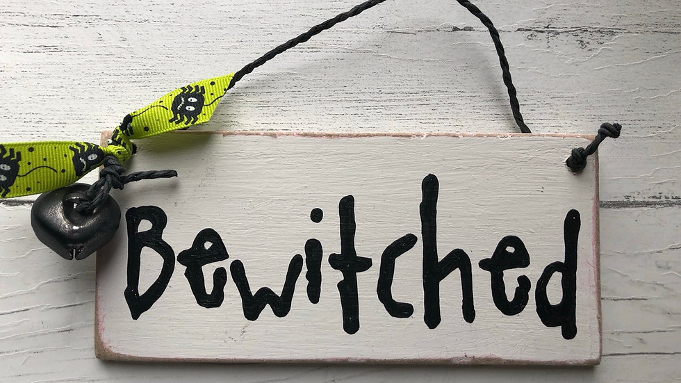 'Bewitched' Hand Painted Sign