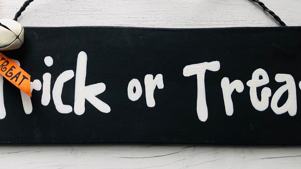 'Trick or Treat' Hand Painted Sign