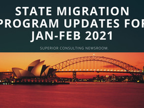 State Migration Program Updates for Jan-Feb 2021 | Immigration to Australia