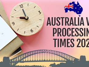 Australia Visa Application Processing Times - 2020 | LATEST UPDATE