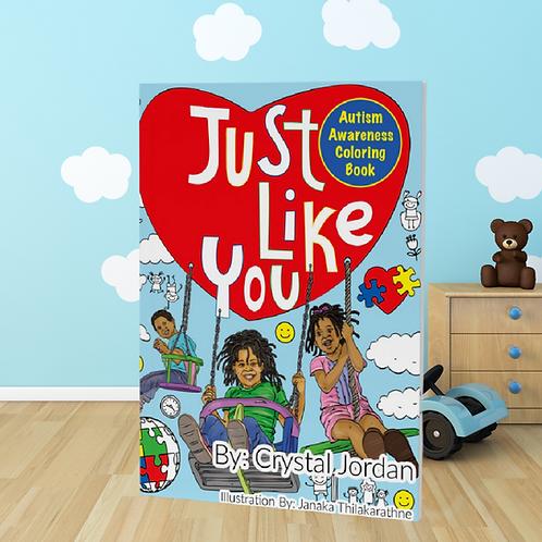Just Like You Autism Awareness Coloring Book