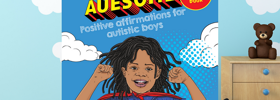 I Am Auesome Positive Affirmations for Autistic Boys