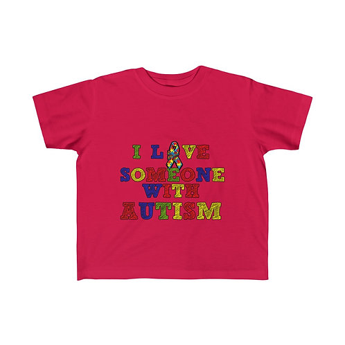 I Love Someone With Autism Toddler T-Shirt
