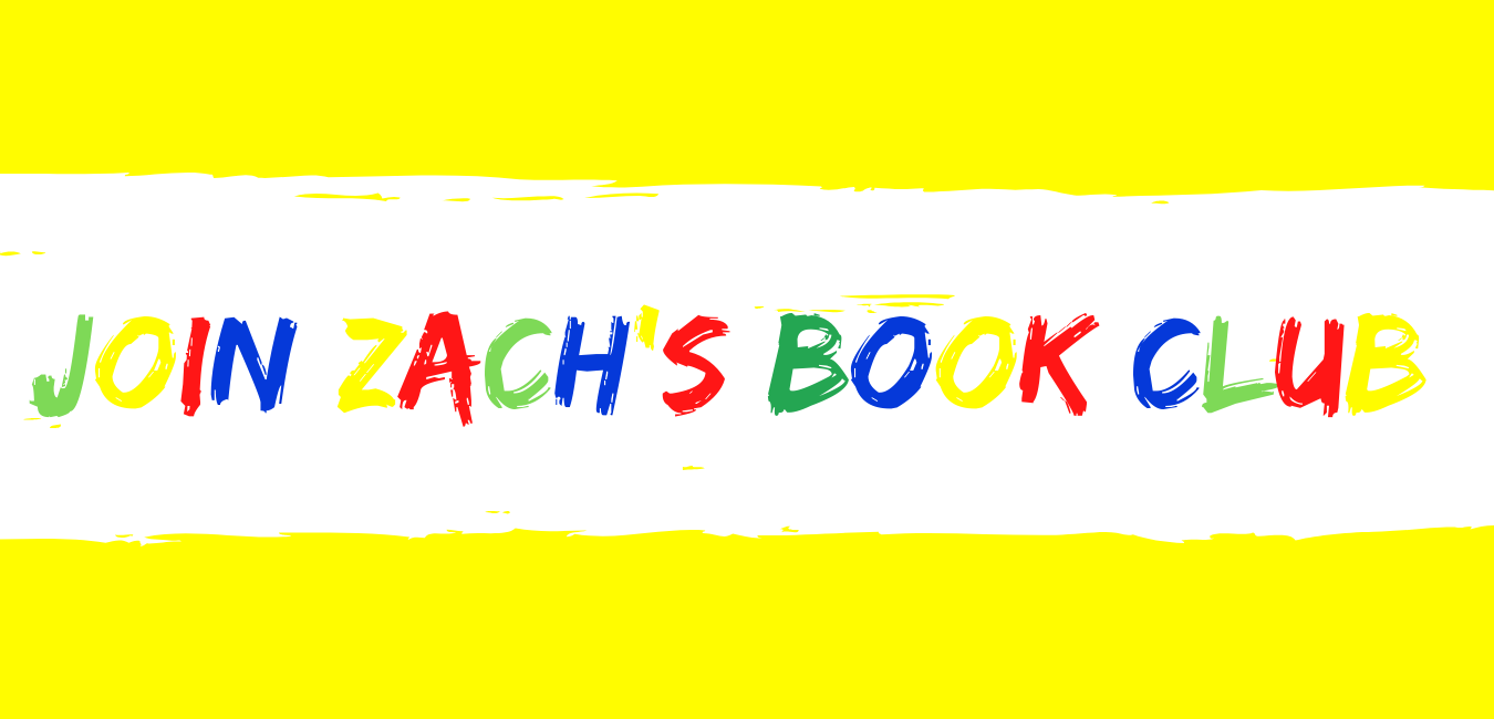 Join Zach Book Club