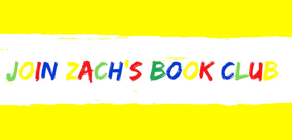 Join Zach Book Club