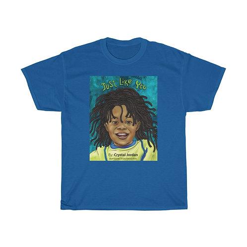Just Like Me Unisex Shirt