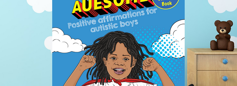 I Am Auesome Positive Affirmations for Autistic Boys Coloring Book