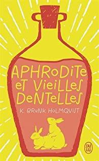 Jour 9 - Aphrodite et vieilles dentelles