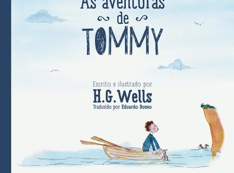 """Vem aí: """"As aventuras de Tommy"""", único livro infantil escrito e ilustrado por W.G.Wells"""