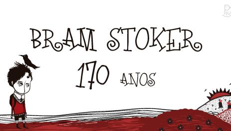 Nos 170 anos de Bram Stoker, Editora Piu lançará crowdfunding para publicar obra infantil do autor d