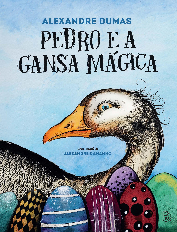 Pedro-e-a-Gansa-Magica_CAPA