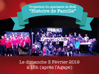 """Projection du spectacle """"Histoire de Famille"""" - Le 3 Février à 15h au Centre Evangélique C"""