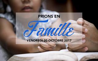 Une rencontre de prière spéciale FAMILLE !
