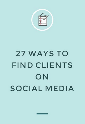 27 Ways to Find Clients on Social Media