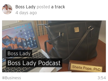 My New Podcast – Boss Lady on SoundCloud