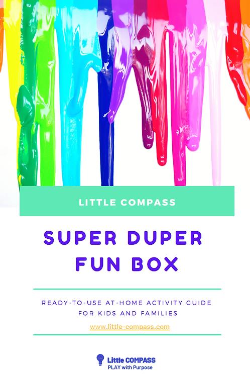 Super Duper Fun Box