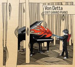 Von Detta - Exit Grand Piano