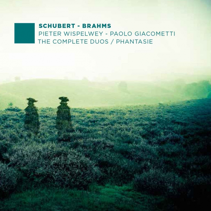 Schubert & Brahms: The Complete Duos