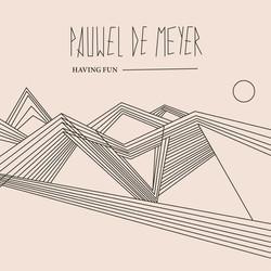 pauwel de meyer - having fun