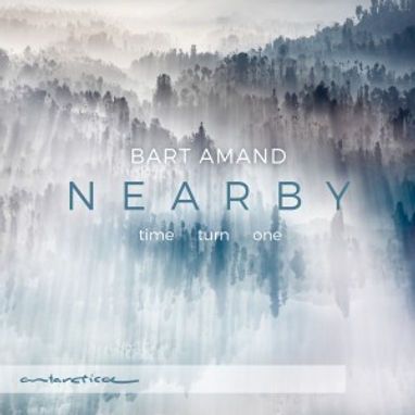 Bart Amand - Nearby - Time Turn One