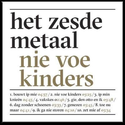 Het_Zesde_Metaal_-_Nie_Voe_Kinders