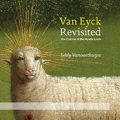 Eddy Vanoosthuyse - Van Eyck Revisited