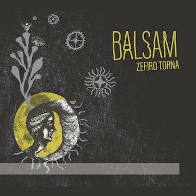 Zefiro Torna - Balsam