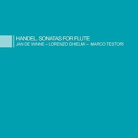 Handel. Sonatas For Flute