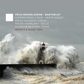Mendelssohn: Motets & Piano Trio