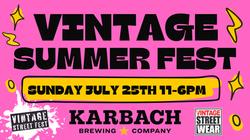 VINTAGE SUMMER FEST AT KARBACH