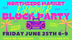 NORTHSIDE MARKET - SUMMER BLOCK PARTY
