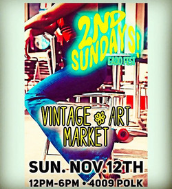 SUN NOV 12TH 12-6PM 4009 POLK_vintage & #art MARKET #HOUSTON #EASTEND #2ndsundays