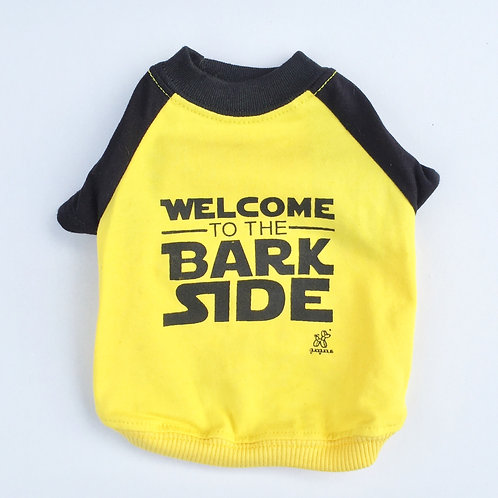 Camiseta Welcome to the bark side