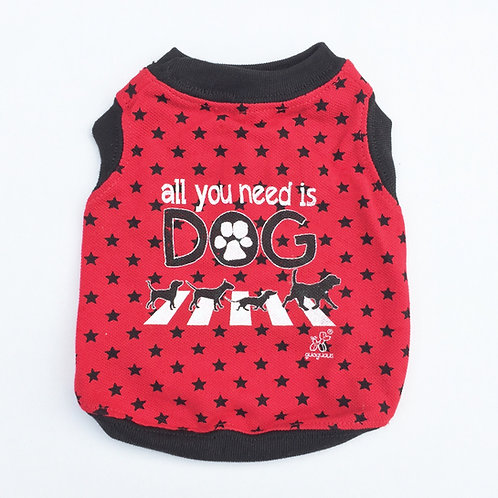 Camiseta All you need is dog