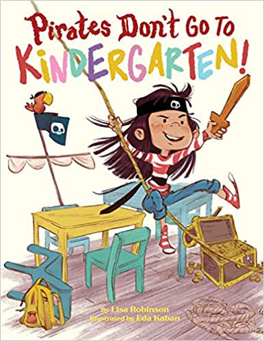 Book Review - Pirates Don't Go to Kindergarten!