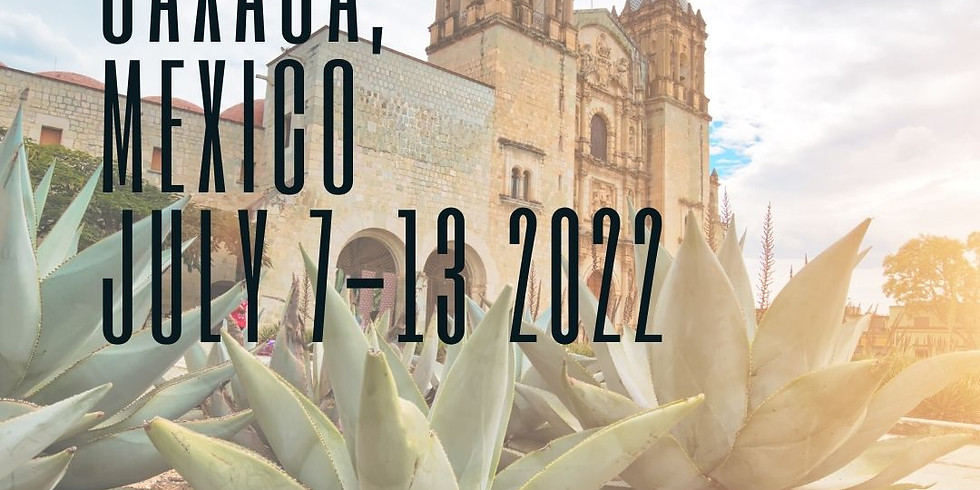 7 Days in Oaxaca, Mexico