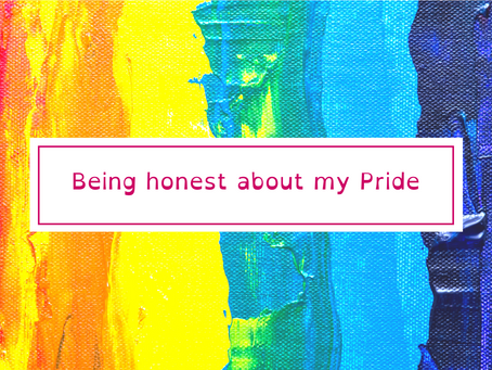 Being honest about my Pride