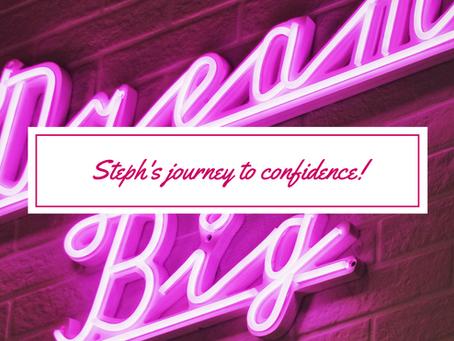 Steph's journey to feeling confident