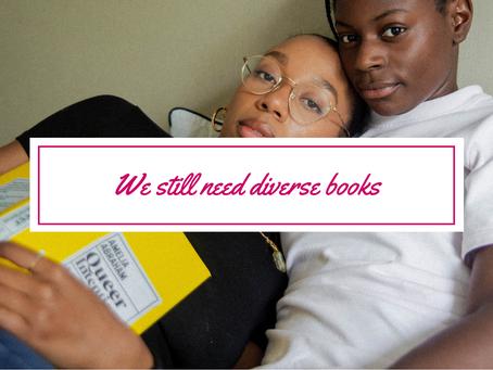 We still need diverse books