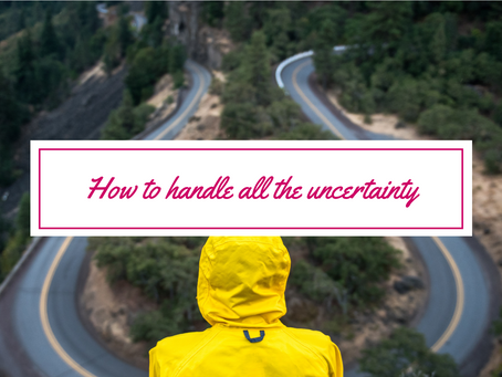 How to handle all the 2020 uncertainty