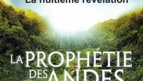 La Prophétie des Andes : La huitième    Révélation