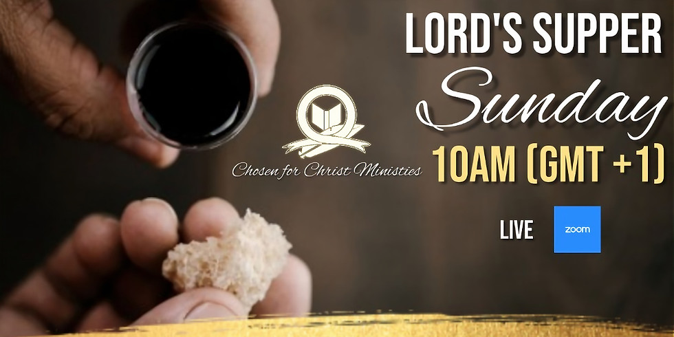 The Lord Supper Sunday